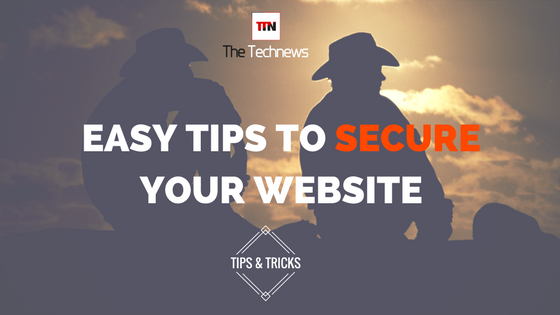 Here's how these 8 easy tips helps you to secure your website